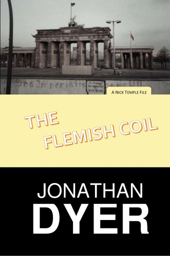 The Flemish Coil - A Nick Temple File Novel