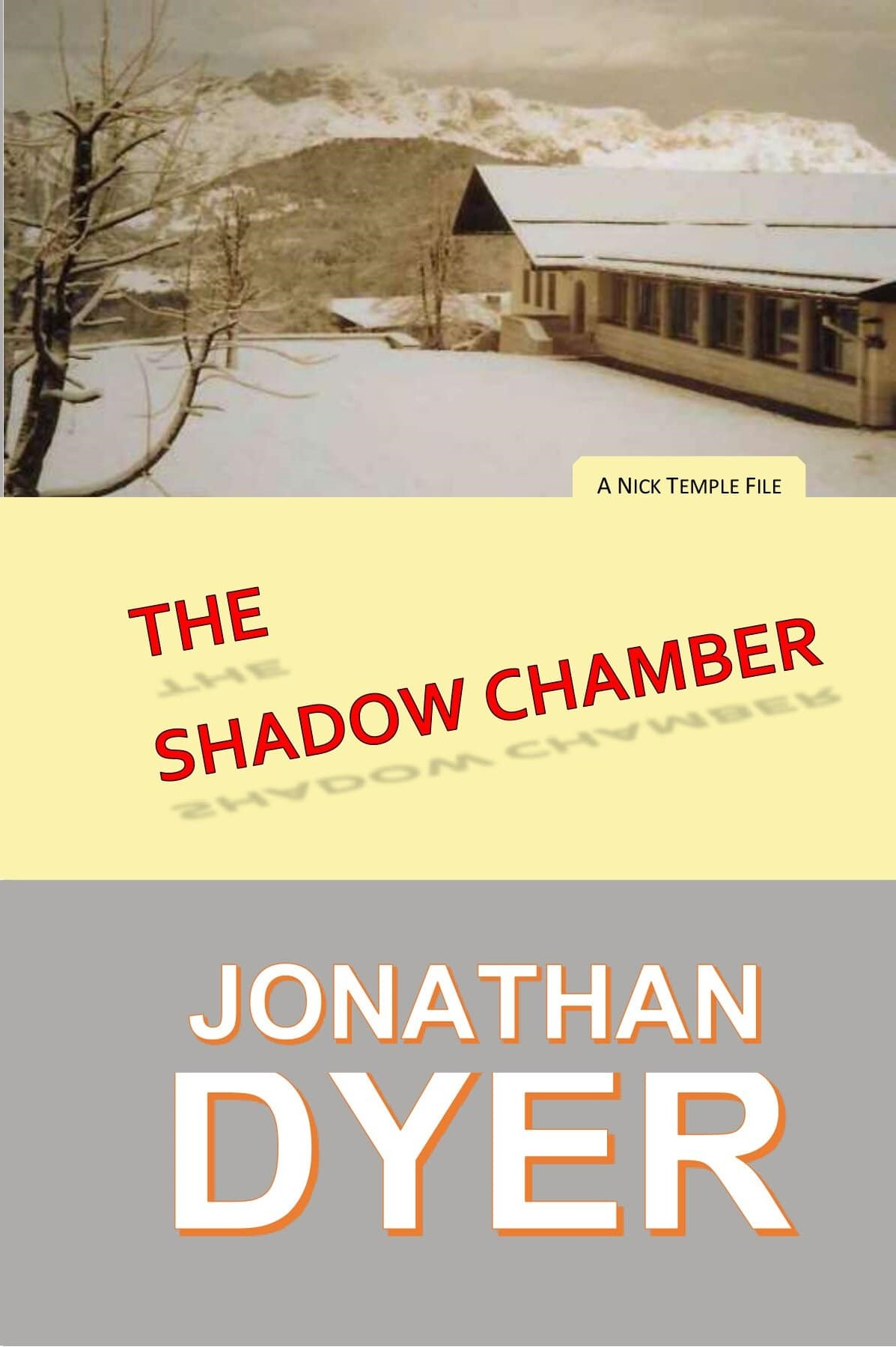 The cover of The Shadow Chamber, Nick Temple File number 5